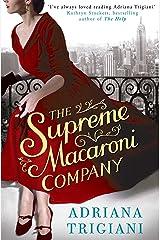 The Supreme Macaroni Company Kindle Edition