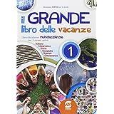 Il grande libro delle vacanze. Per la Scuola media (Vol. 1)