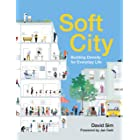 Soft City: Building Density for Everyday Life (English Edition)