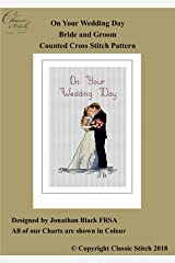 On Your Wedding Day Bride and Groom Cross Stitch Pattern Kindle Edition