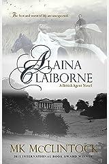 Alaina Claiborne (British Agent Novels Book 1) Kindle Edition