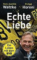 Echte Liebe: Ein Leben mit dem BVB