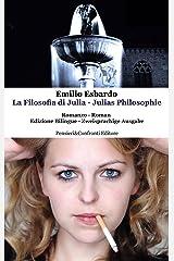 La Filosofia di Julia - Julias Philosophie Taschenbuch