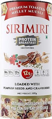 SIRIMIRI Premium Toasted Millet Muesli Protein Breakfast Loaded with Pumpkin Seeds and Cranberries, 500 Grams - Gluten Free