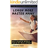 "Learn More Master Many: How to break the MYTH of ""Jack of All, Master of None"""
