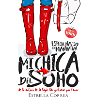MI CHICA DEL SOHO: AMERICAN GIRLS (Spanish Edition)