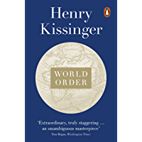 World Order: Reflections on the Character of Nations and the Course of History (English Edition)
