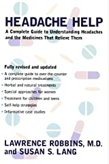 Headache Help: A Complete Guide to Understanding Headaches and the Medications That Relieve Them (English Edition) Formato Kindle
