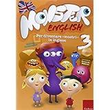 Monster english. Per diventare «mostri» in inglese. Con adesivi (Vol. 3)