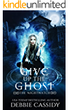 Give up the Ghost (The Nightwatch Book 2)