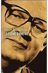 La forme d'une vie. Mémoires (1924-2010) (French Edition) Kindle Edition