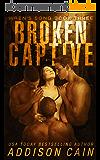 Broken Captive: A Reverse Harem Omegaverse Dark Romance (Wren's Song Book 3) (English Edition)