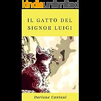 Il gatto del signor Luigi (Le indagini dell'Agenzia Calzolari Vol. 2)