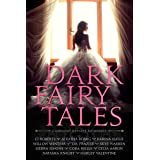Dark Fairy Tales: A Midnight Dynasty Anthology