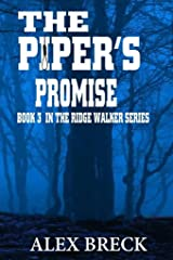 The Piper's Promise: Book 3 In The Ridge Walker Series (The Ridge Walker Adventure Series) Kindle Edition