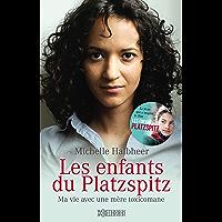 Les enfants du Platzspitz: Ma vie avec une mère toxicomane