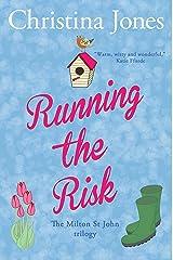 Running the Risk: The Milton St John Series (The Milton St John Trilogy Book 2) Kindle Edition