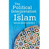 The Political Interpretation of Islam