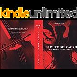 El Límite Del Caos II : La Naturaleza Del Escorpión. (Dragón & Ninfa Book 2)