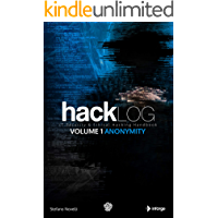 Hacklog Volume 1 Anonymity: IT Security & Ethical Hacking Handbook (English Edition)