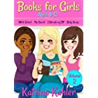 Books for Girls - 4 Great Stories for 8 to 12 year olds: VOLUME TWO: Witch School, The Secret, I Shrunk My BF and Body Swap