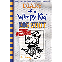 Big Shot (Diary of a Wimpy Kid Book 16) (English Edition)