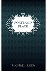 Portland Place: A novel from Jane Austen's lost years Kindle Edition