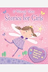 5 Minute Tales - Stories for Girls: Soft and Magical Tales to Share Hardcover