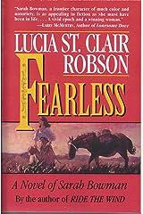 Fearless:A Novel of Sarah Bowman Kindle Edition