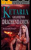 Ketaria - Geliebter Drachendämon
