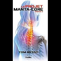 Le Projet Manta-Core : Partie 2