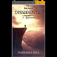 Les terres dissidentes: Tome 3 - La promesse