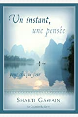 Un instant, une pensée : Pour chaque jour (French Edition) Kindle Edition
