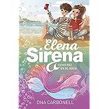 Como pez en el agua (Serie Elena Sirena 3)