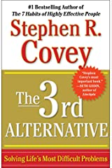 The 3rd Alternative: Solving Life's Most Difficult Problems (English Edition) Format Kindle