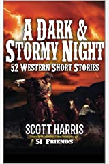 A Dark and Stormy Night (Landscape Horizontal Edition): 52 Western Stories (English Edition) Format Kindle