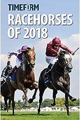 TIMEFORM RACEHORSES 2018: A TIMEFORM RACING PUBLICATION Hardcover