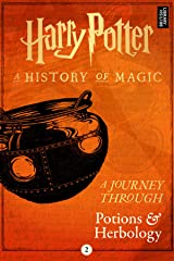 A Journey Through Potions and Herbology (A Journey Through... Book 2) Kindle Edition