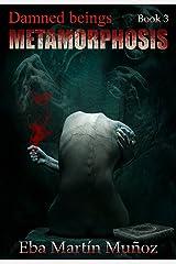 Damned Beings. Metamorphosis (Book 3) (English Edition) Versión Kindle