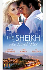 The Sheikh Who Loved Her: Ruling Sheikh, Unruly Mistress / Surrender to the Playboy Sheikh / Her Desert Dream (Mills & Boon Special Releases) Kindle Edition