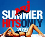 NRJ Summer Hits Only 2019 [Explicit]