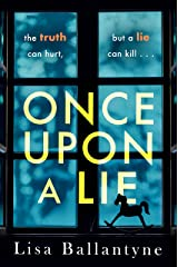 Once Upon a Lie: From the Richard & Judy Book Club bestselling author of The Guilty One Kindle Edition