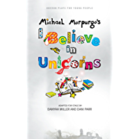 I Believe in Unicorns (Oberon Plays for Young People)
