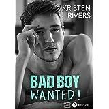 Bad Boy Wanted !