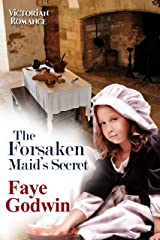 The Forsaken Maid's Secret Kindle Edition