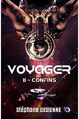 Confins: Voyager Tome 2 Format Kindle