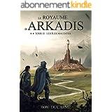 Le Royaume d'Arkadis: Les Îles Maudites (tome 2)
