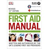 First Aid Manual: (10th Edition Revised)