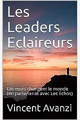 Les Leaders Eclaireurs: Les mots changent le monde Format Kindle