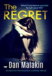 The Regret: an addictive psychological suspense thriller (English Edition)
